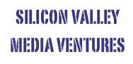 Silicon Valley Media Ventures